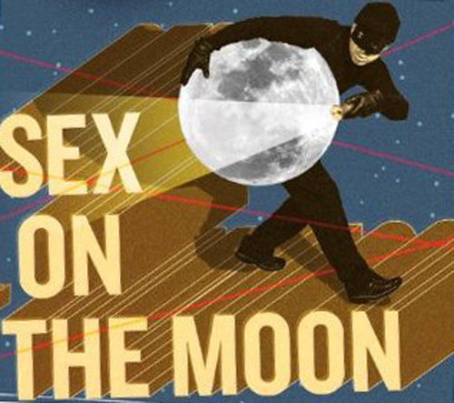 Sex on the Moon é lançado nos EUA