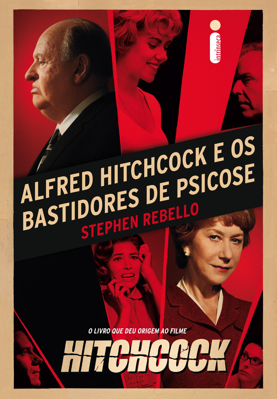 O que esperar de 2013? Alfred Hitchcock e os bastidores de Psicose