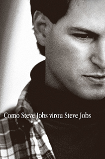 Como Steve virou Steve Jobs