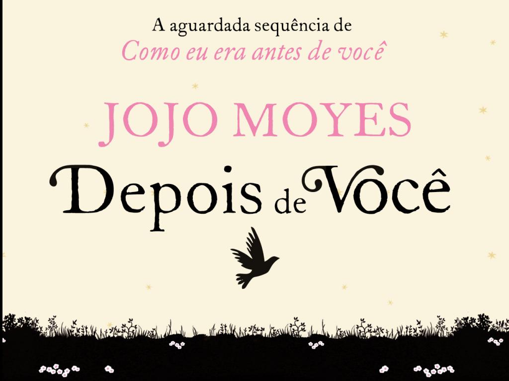 Os melhores comentários sobre o novo livro de Jojo Moyes