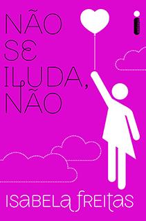 Não se Iluda, não em Belo Horizonte