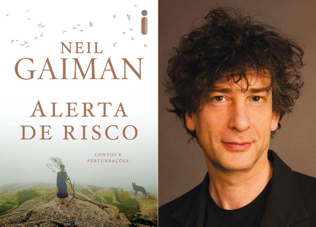 As perturbações de Neil Gaiman compiladas em Alerta de Risco