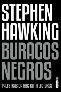 A busca perpétua por conhecimento de Stephen Hawking em Buracos negros