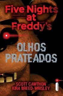 As fases do medo com Five Nights at Freddy's: Olhos prateados