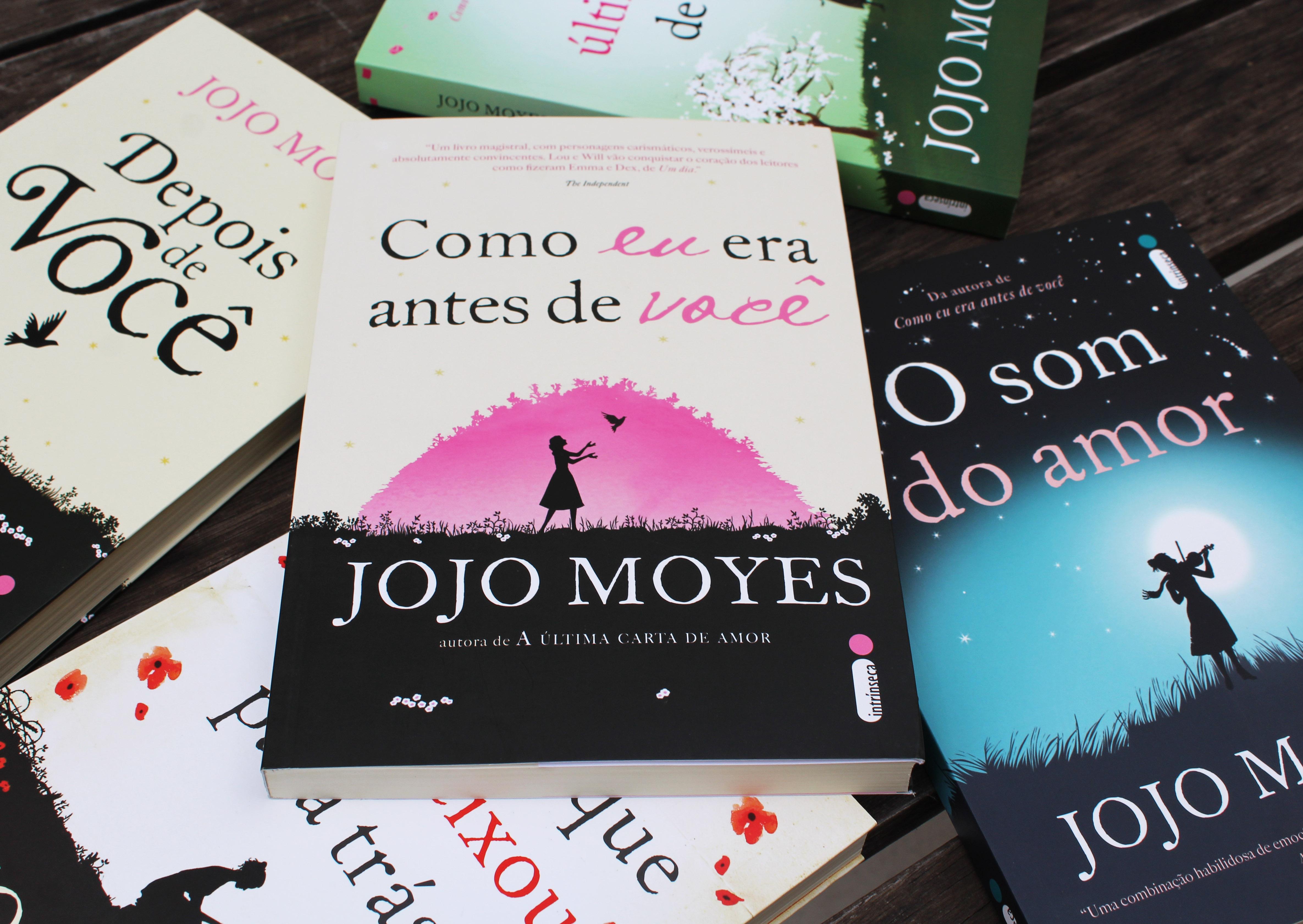 As Cinco Melhores Frases De Jojo Moyes Editora Intrínseca