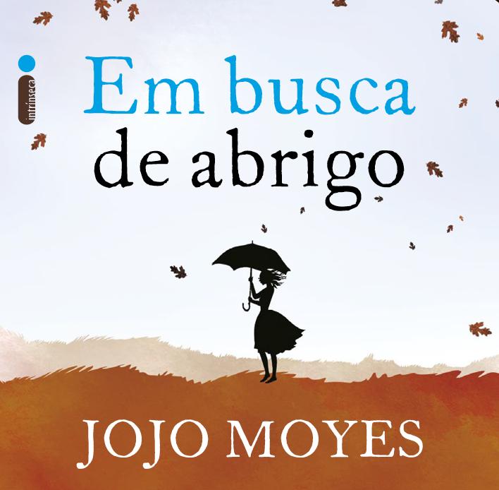Em busca de abrigo e A casa das marés, de Jojo Moyes, serão republicados