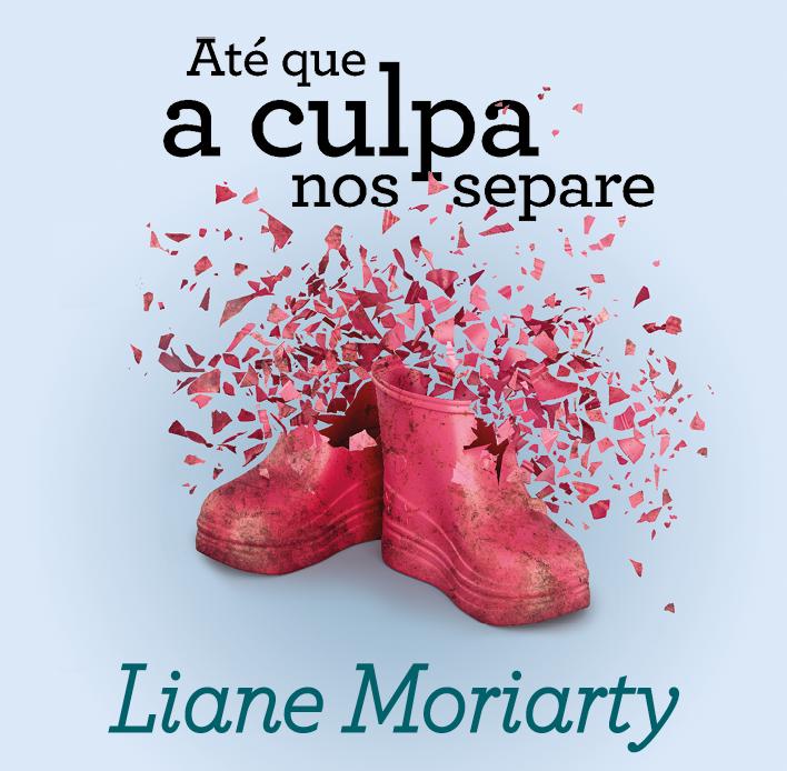Novo livro da autora de Pequenas grandes mentiras