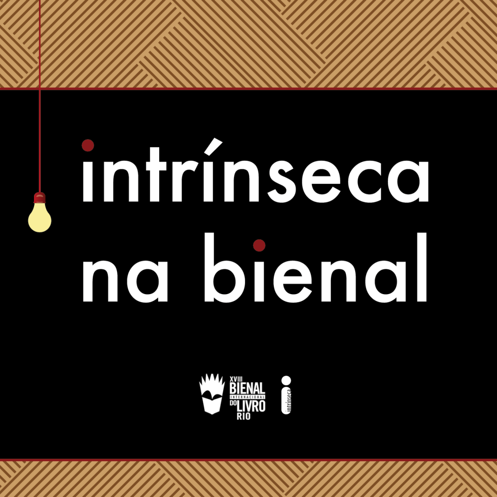 Confira a programação da Intrínseca na Bienal do Livro do Rio