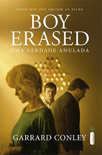 Boy Erased: a história que precisa ser contada