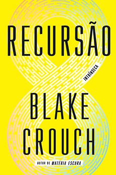 Recursão, novo livro do autor de Matéria escura chega às livrarias em janeiro