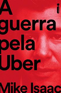 Entre sucessos e polêmicas: livro sobre a Uber chega às livrarias em janeiro