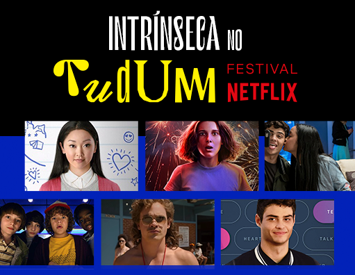Intrínseca no Tudum Festival Netflix