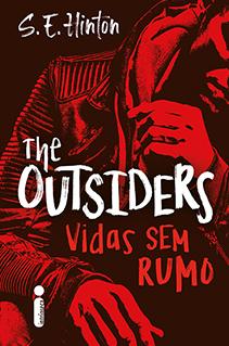 The Outsiders: Vidas sem rumo retorna às livrarias em edição de luxo