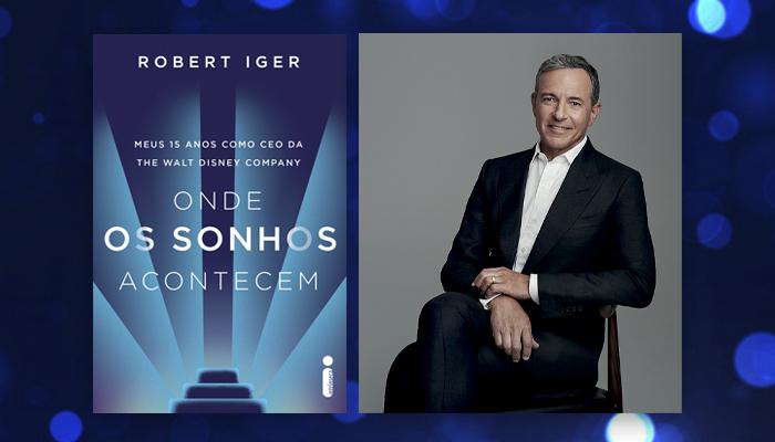 Livro de Robert Iger, ex-CEO da Disney, chega em julho
