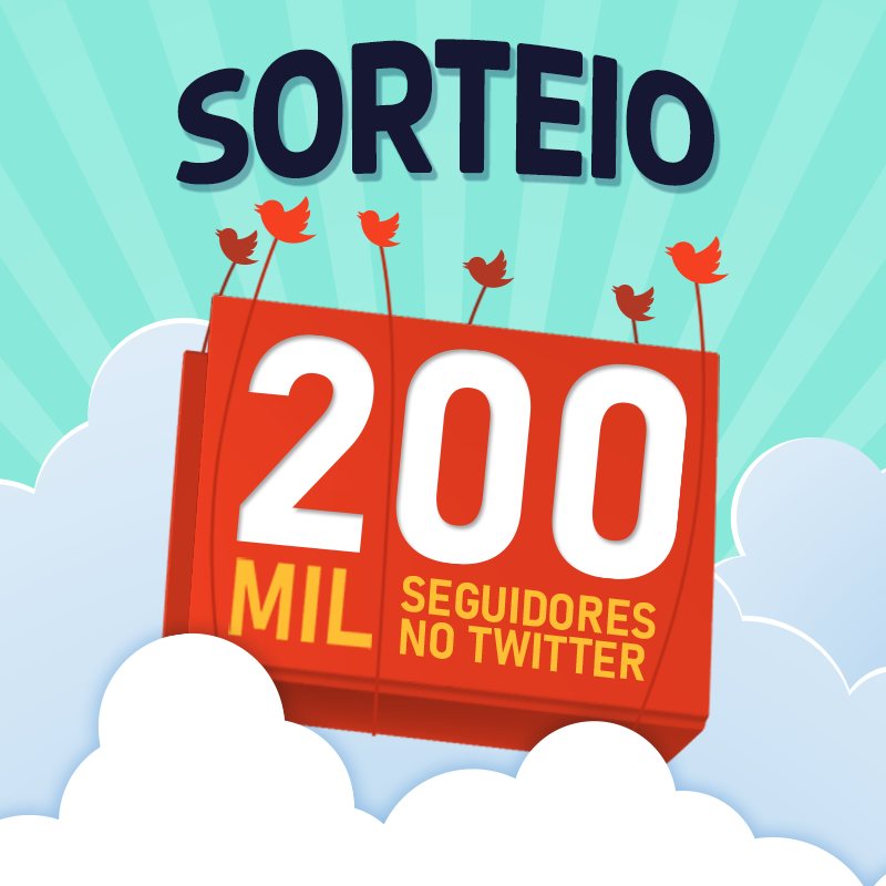 Sorteio Twitter — 200 mil seguidores [ENCERRADO]