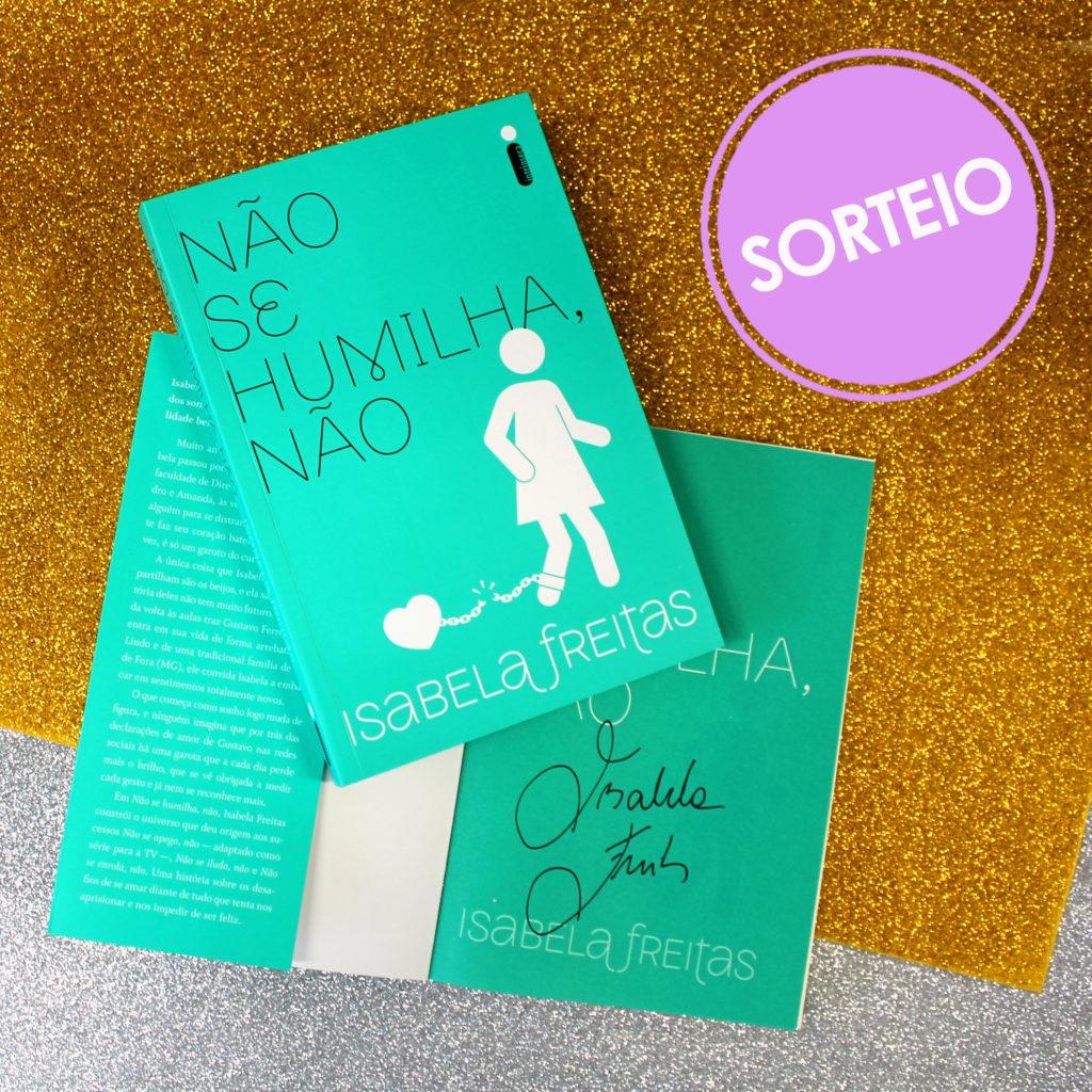 Sorteio Facebook – Não se humilha, não autografado [ENCERRADO]