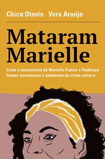 Receba conteúdos exclusivos do livro Mataram Marielle