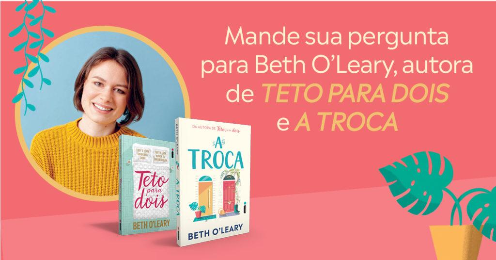 """Mande sua pergunta para Beth O'Leary, autora de """"Teto para dois"""" e """"A troca"""" [Encerrado]"""