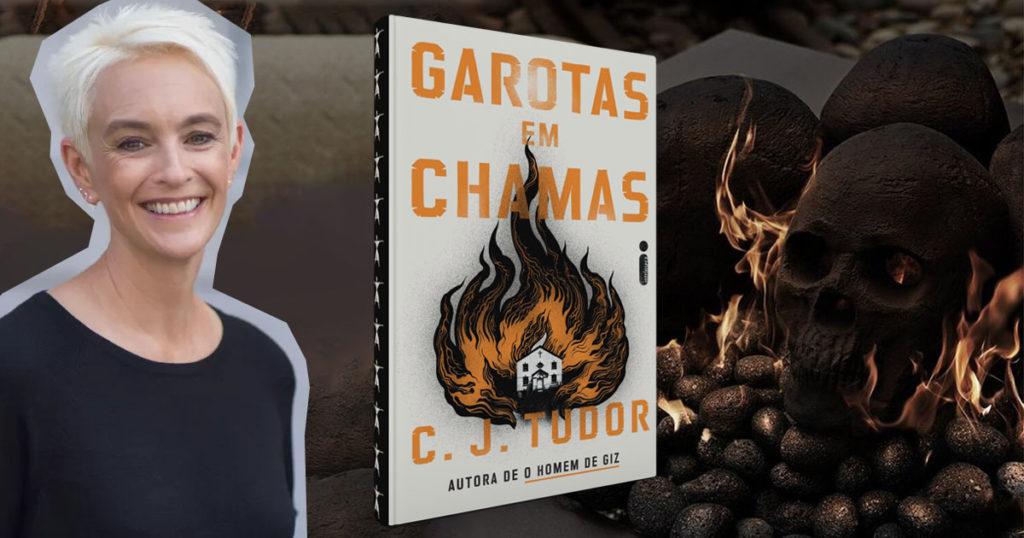 Garotas em chamas: Novo livro da autora de O Homem de Giz chega em março