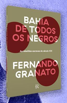 A vida do abolicionista Luiz Gama e o perverso processo escravocrata que marcou a história da Bahia