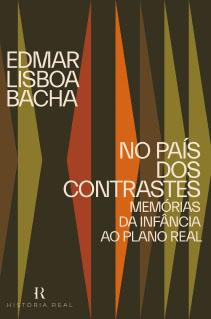 Edmar Bacha compartilha suas memórias da infância ao Plano Real