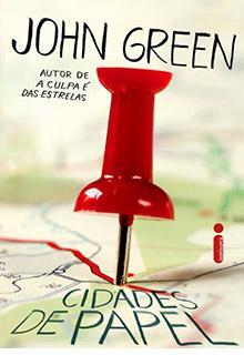 Cidades de papel, o novo livro de John Green