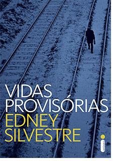 Vidas Provisórias de Edney Silvestre