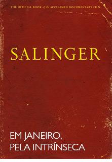 Salinger - Em janeiro, na Intrínseca