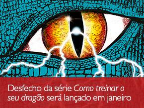 Desfecho da série Como treinar o seu dragão será lançado em janeiro