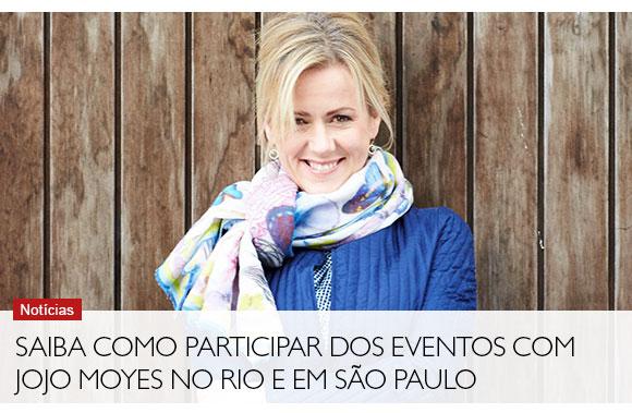 Saiba como participar dos eventos com Jojo Moyes no Rio e em São Paulo