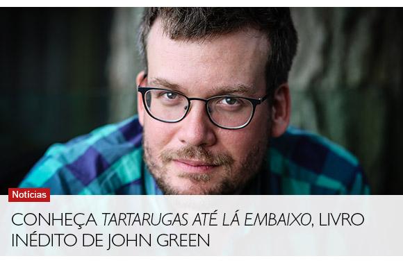 Conheça Tartarugas até lá embaixo, livro inédito de John Green