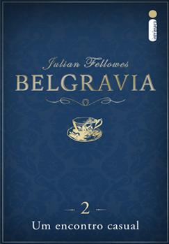 Belgravia: Um encontro casual