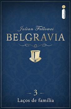 Belgravia: Laços de família