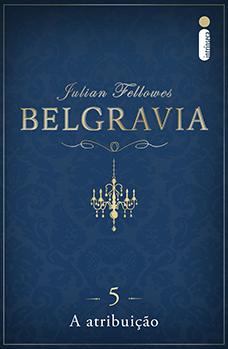 Belgravia: A atribuição