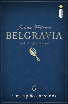 Belgravia: Um espião entre nós