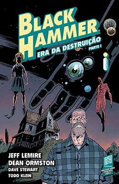 Black Hammer: Era da destruição – Parte I