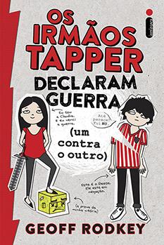 Os irmãos Tapper declaram guerra (um contra o outro)