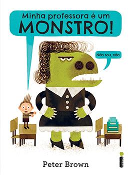 Minha professora é um monstro! (Não sou, não.)