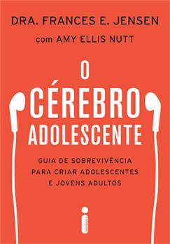 O CÉREBRO ADOLESCENTE
