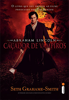 Abraham Lincoln: caçador de vampiros – Edição especial