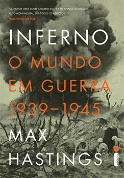 Inferno: o mundo em guerra 1939-1945