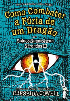 Como combater a fúria de um dragão