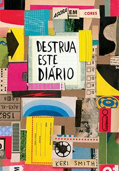 Destrua este diário: Agora em cores