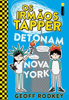 Os irmãos Tapper detonam Nova York