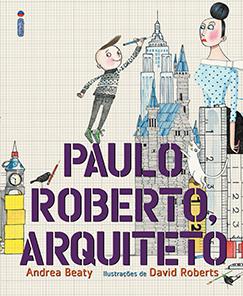 Paulo Roberto, arquiteto