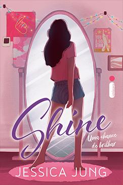 Shine: Uma chance de brilhar