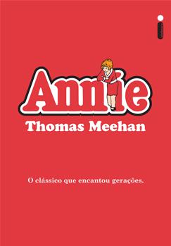 Annie - Thomas Meehan - Intrínseca