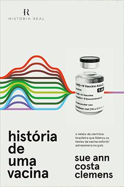 """HISTÃ""""RIA DE UMA VACINA"""