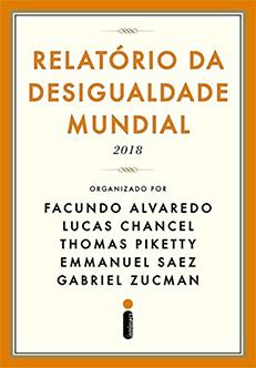 """RELATÃ""""RIO DA DESIGUALDADE MUNDIAL  2018"""